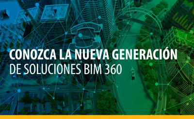 Webinar BIM 360. Conozca la nueva generación de soluciones BIM