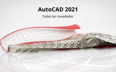 Todas las novedades de AutoCAD 2021