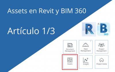 Assets: Cómo visualizar en Revit y BIM 360 los activos según su estatus