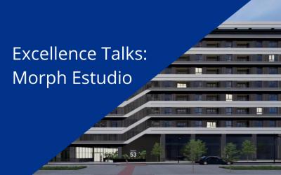 Excellence Talks: el caso de éxito de Morph Estudio con la implementación de metodología BIM en el trabajo colaborativo