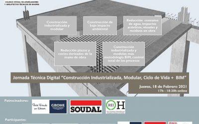 """Jornada Técnica Digital BioEconomic: """"Construcción Industrializada, Modular, Ciclo de Vida + BIM"""""""